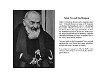 Padre Pio and HIs Weapon